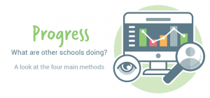 Progress - What are other schools doing?